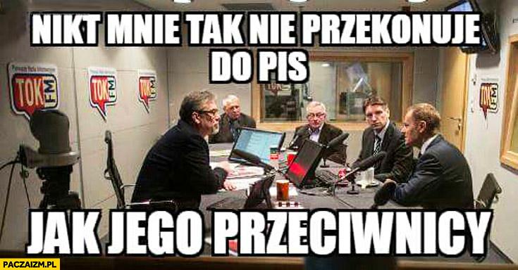 Nikt mnie tak nie przekonuje do PiS jak jego przeciwnicy Lis Żakowski Tusk