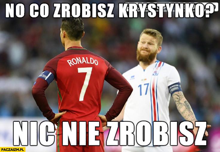 No co zrobisz Krystynko, nic nie zrobisz. Ronaldo mecz z Islandią
