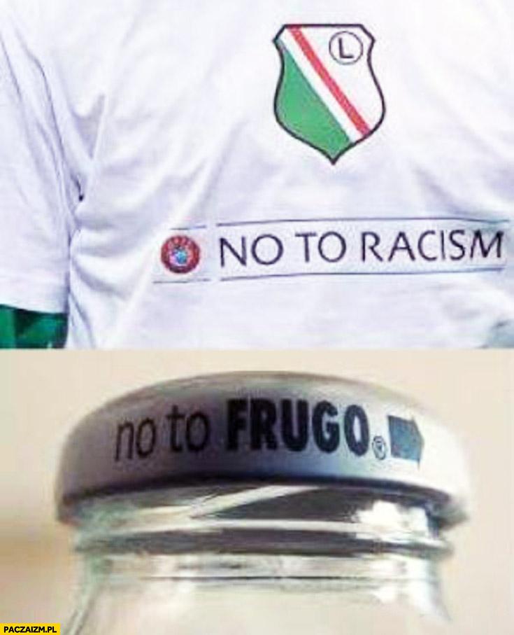 No to rasizm, no to Frugo
