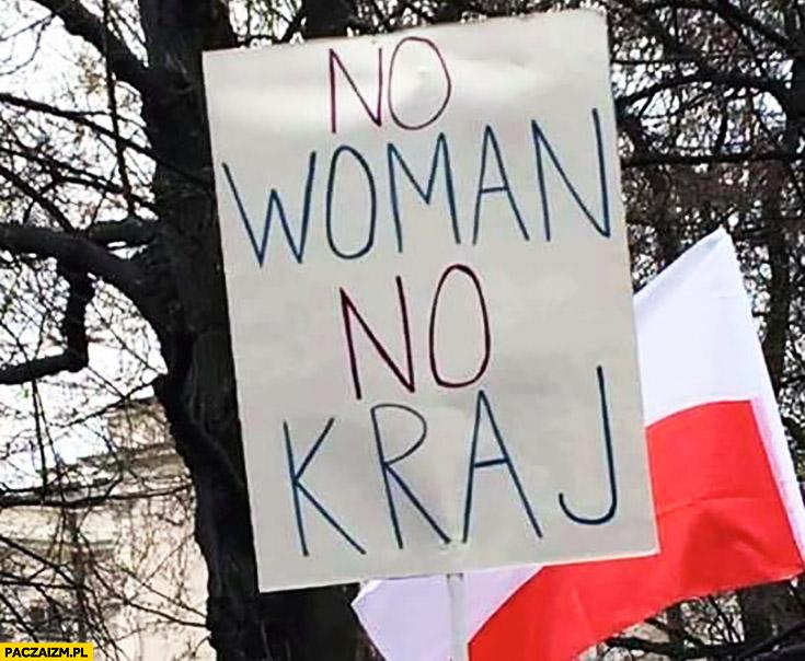 No woman no kraj transparent napis na manifestacji
