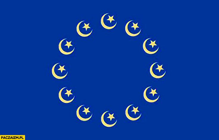 Nowa flaga Unii Europejskiej islam półksiężyc muzułmanie