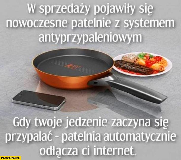 Nowoczesne patelnie z systemem antyprzypaleniowym gdy jedzenie zaczyna się przypalać patelnia odłącza Ci internet