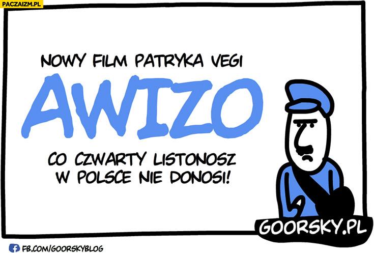"""Nowy film Patryka Vegi """"Awizo"""" co czwarty listonosz w Polsce nie donosi Goorsky"""