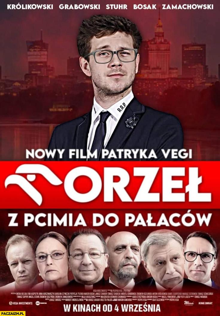 Nowy film Patryka Vegi orzeł Obajtek z Pcimia do pałaców plakat przeróbka