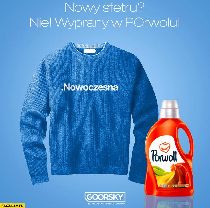 Nowy swetru? Nie, wyprany w Porwollu nowoczesna