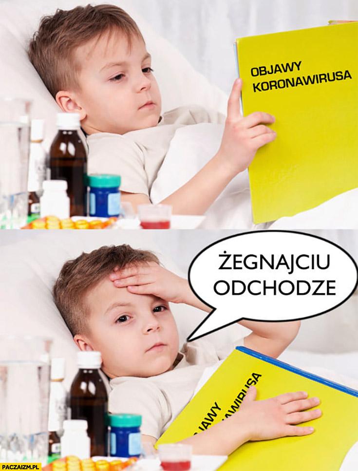 Objawy koronawirusa żegnajcie odchodzę dziecko chory chłopczyk