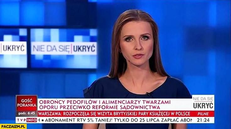 Obrońcy pedofilów i alimenciarzy twarzami oporu przeciwko reformie sądownictwa. Nagłówek napis TVP Info