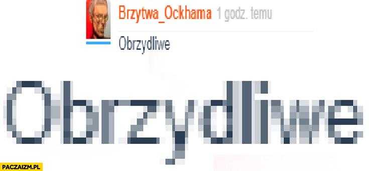 Obrzydliwe brzytwa Ockhama wykop komentarz