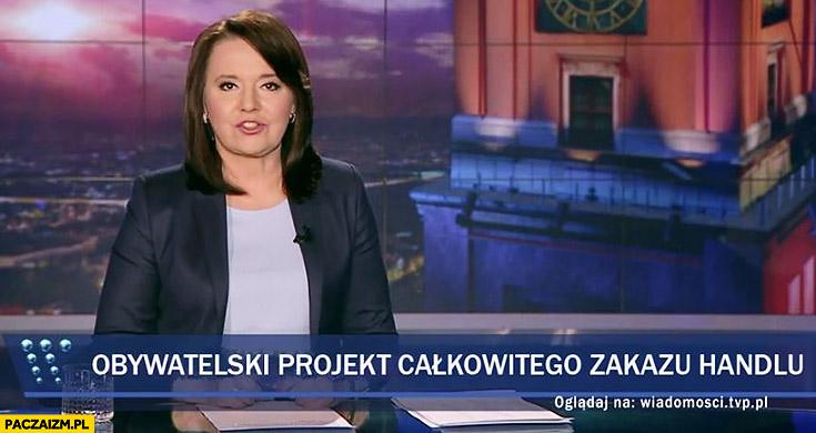 Obywatelski projekt całkowitego zakazu handlu pasek wiadomości TVP