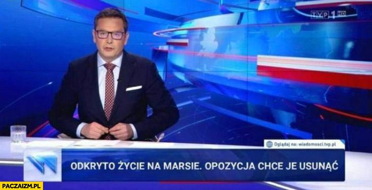 Odkryto życie na Marsie opozycja chce je osunąć pasek Wiadomości TVP