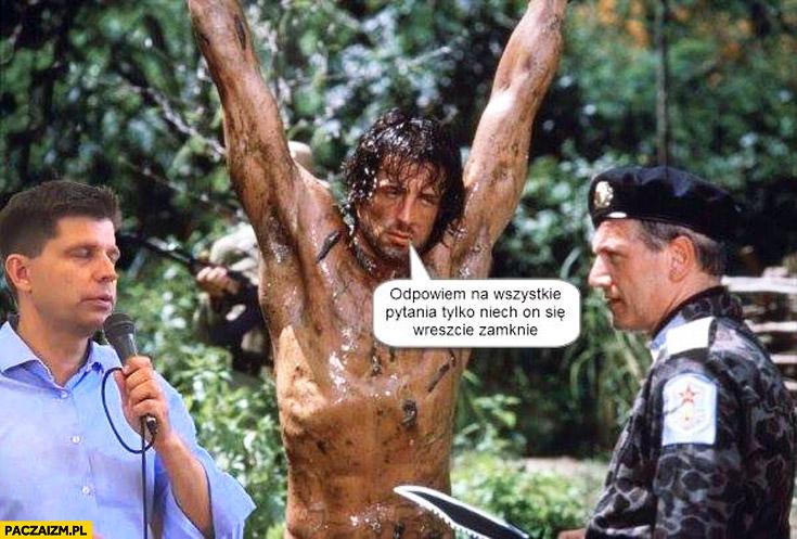 Odpowiem na wszystkie pytania tylko niech on się wreszcie zamknie Stallone Petru