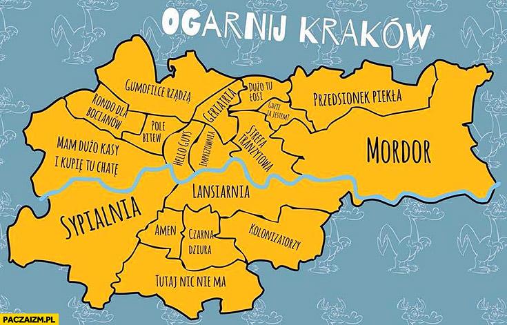Ogarnij Kraków dzielnice miasta wyjaśnione mapka mordor, sypialnia, lansiarnia