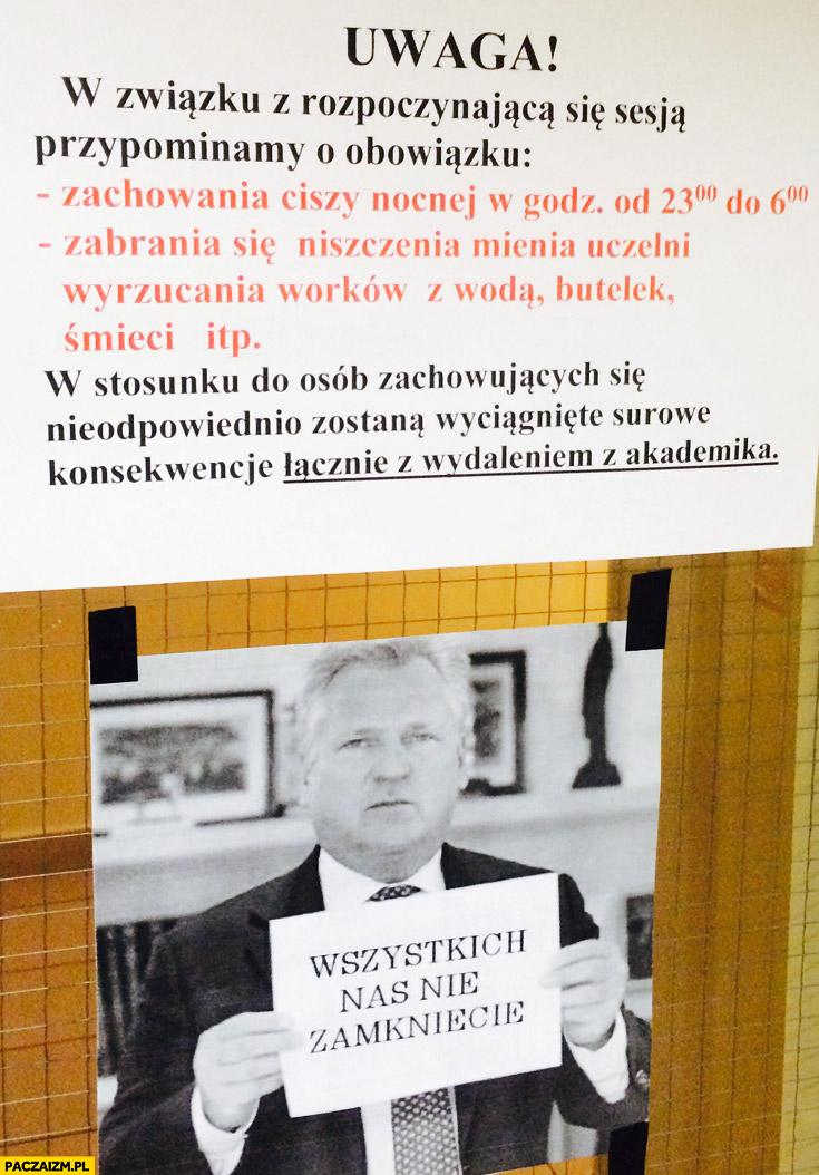 Ogłoszenie o ciszy nocnej w akademiku, wszystkich nas nie zamkniecie Kwaśniewski