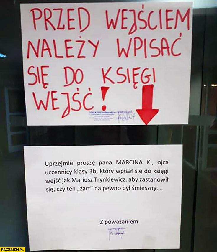 Ojciec wpisał się do księgi wejść w szkole jako Mariusz Trynkiewicz kartka napis