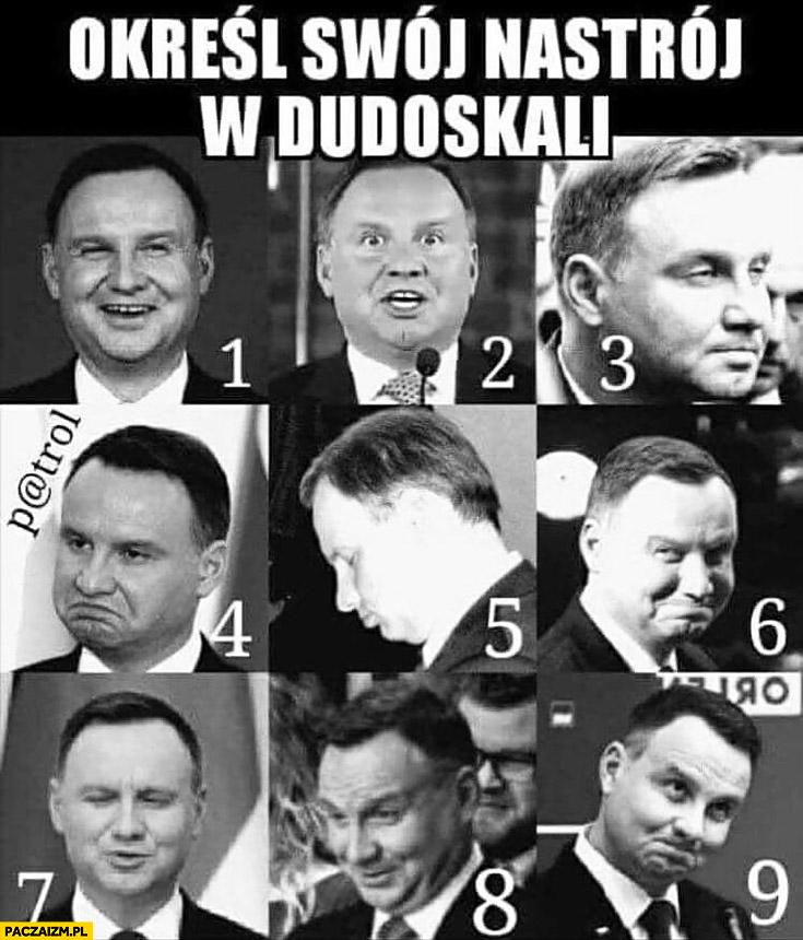 Określ swój nastrój w Dudoskali Andrzej Duda
