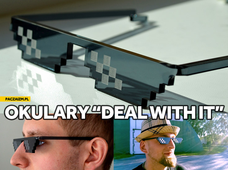 Okulary deal with it handluj z tym