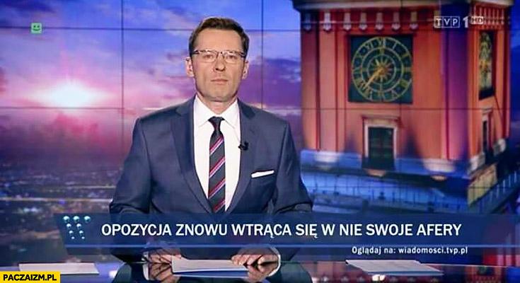 Opozycja znowu wtrąca się w nie swoje afery pasek Wiadomości TVP