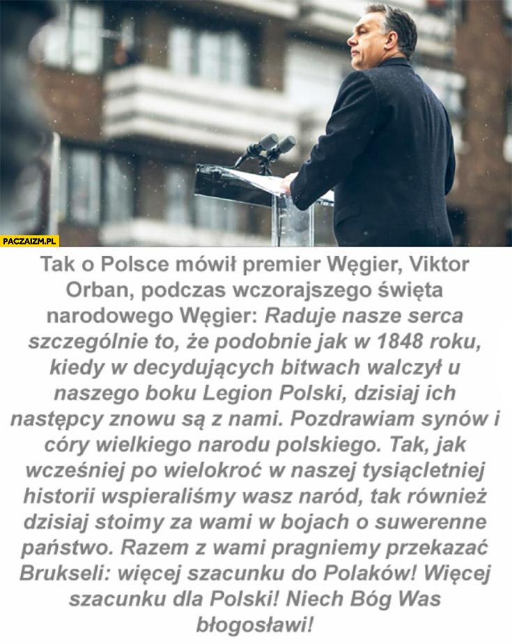 Orban więcej szacunku dla Polaków, więcej szacunku dla Polski, stoimy za wami w bojach o suwerenne państwo