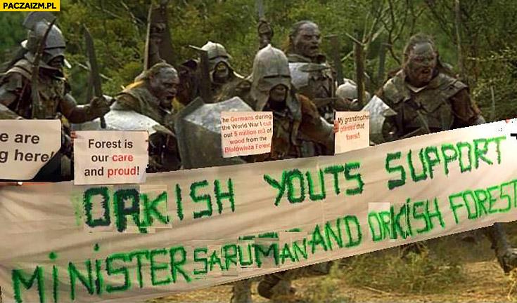 Orki młodzież wspiera ministra Sarumana i orkowe lasy transparent przeróbka