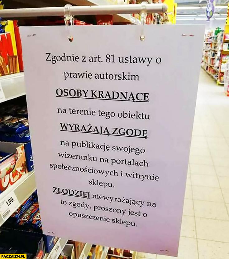 Osoby kradnące na terenie sklepu wyrażają zgodę na publikację swojego wizerunku w internecie ogłoszenie kartka napis