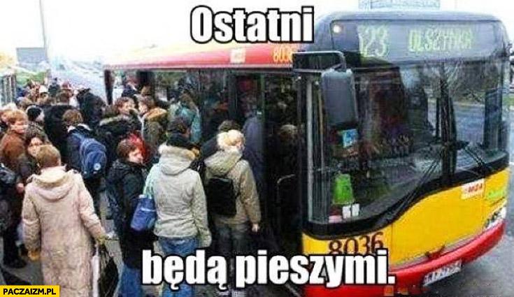 Ostatni będą pieszymi autobus MZK MPK