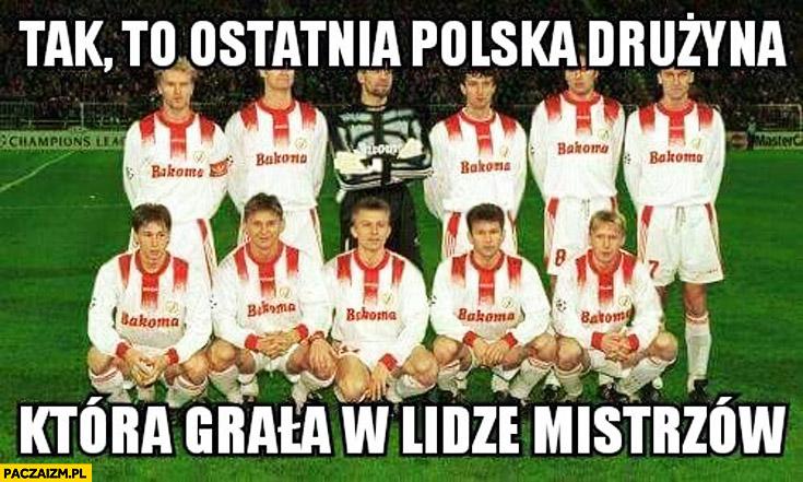 Ostatnia polska drużyna która grała w lidze mistrzów Widzew Łódź