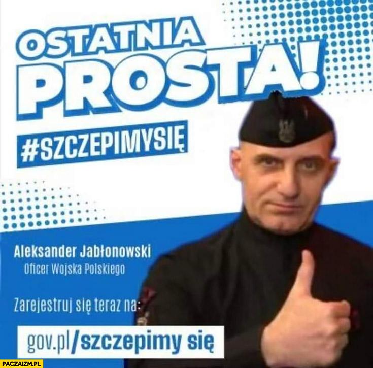 Ostatnia prosta szczepimy się Aleksander Jabłonowski reklama szczepień przeróbka