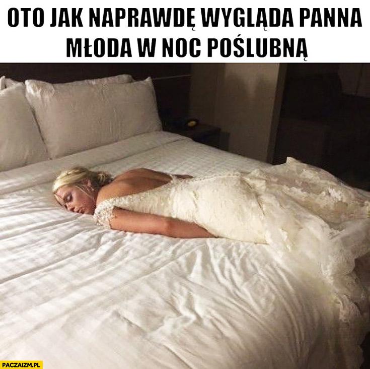 Oto jak naprawdę wygląda panna młoda w noc poślubną zmęczona śpi