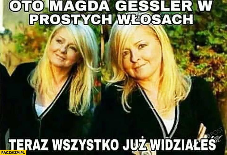 Oto Magda Gessler w prostych włosach teraz wszystko już widziałeś