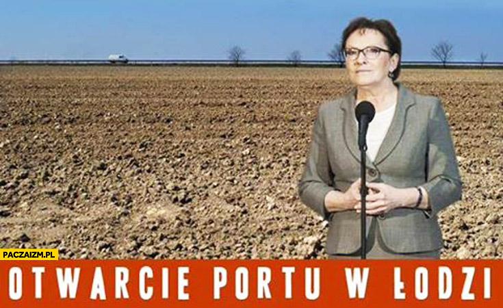 Otwarcie portu w Łodzi pole Ewa Kopacz
