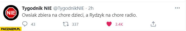 Owsiak zbiera na chore dzieci a Rydzyk na chore radio cytat tygodnik nie