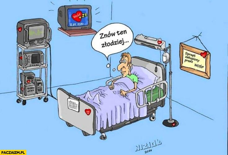 Owsiak znów ten złodziej gość leży w szpitalu aparatura maszyny z WOŚP