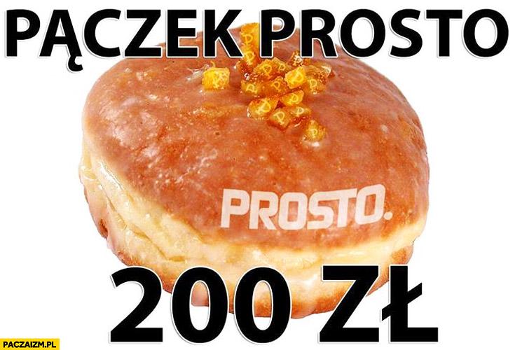 Pączek PROSTO 200zł