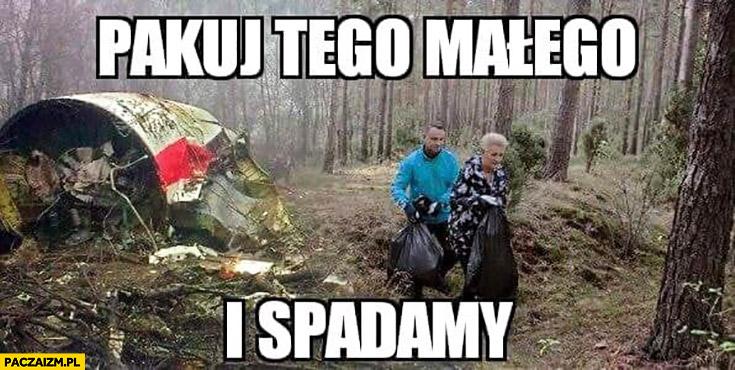 Pakuj tego małego i spadamy Andrzej Duda z workami przy Tupolewie Smoleńsk przeróbka