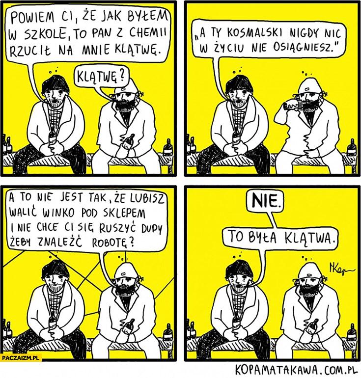 Pan z chemii rzucił na mnie klątwę, nigdy nic w życiu nie osiągniesz komiks