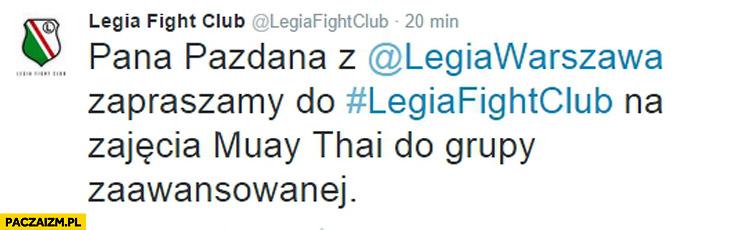 Pana Pazdana zapraszamy do Legia Fight Club na zajęcia muay thai do grupy zaawansowanej