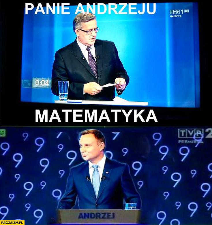 Panie Andrzeju matematyka Duda Komorowski debata Jeden z dziesięciu