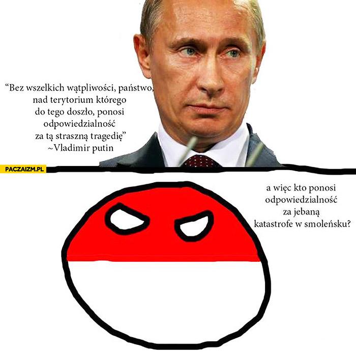 Państwo ponosi odpowiedzialność Putin Polandball