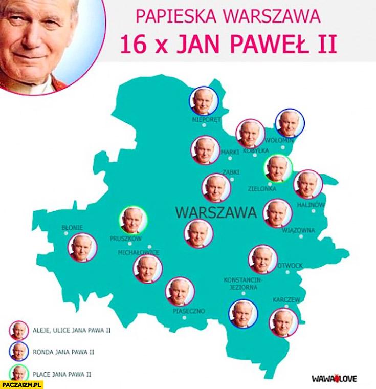 Papieska Warszawa 16 x Jan Paweł II aleje ronda place mapa mapka infografika