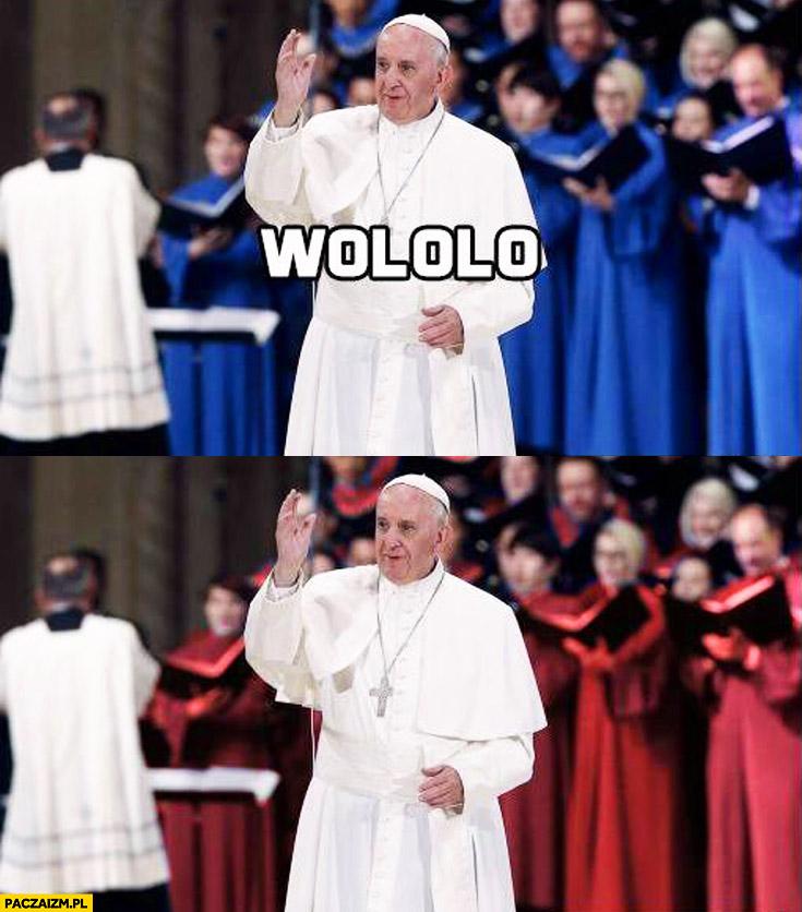 Papież wololo zmiana koloru