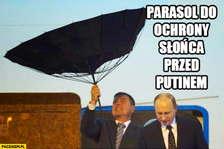Parasol do ochrony słońca przed Putinem