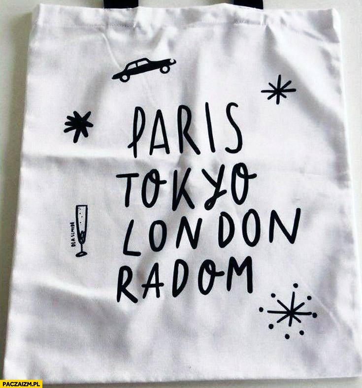 Paris Tokyo London Radom torba