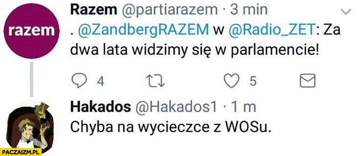 Partia Razem: za dwa lata widzimy się w parlamencie, chyba na wycieczce z WOSu twitter