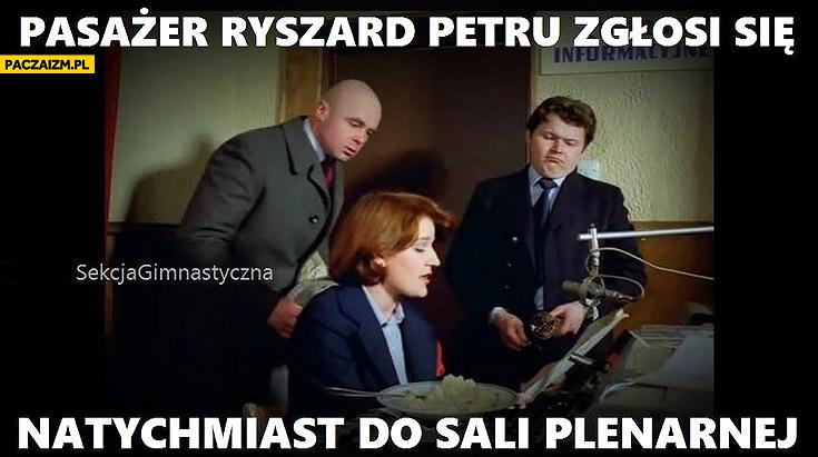 Pasażer Ryszard Petru zgłosi się natychmiast do sali plenarnej ogłoszenie przez megafon Miś