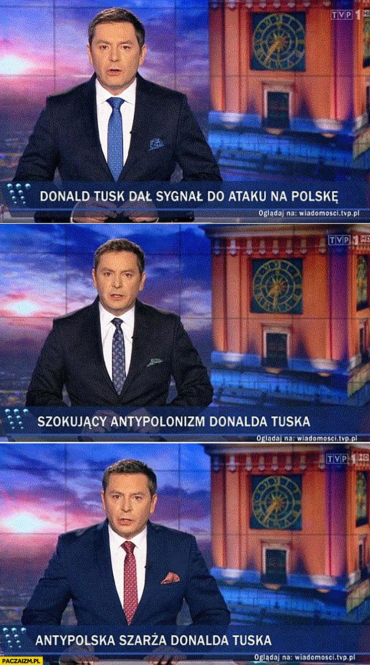 Paski TVP Donald Tusk dal sygnał ataku na Polskę, szokujący antypolonizm Donalda Tuska, antypolska szarża Donalda Tuska Wiadomości TVP