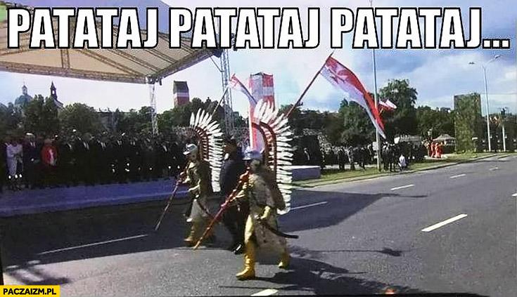 Patataj, patataj husaria bez koni na defiladzie święto wojska polskiego