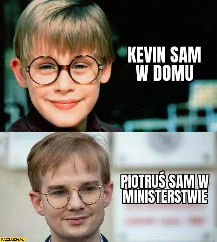 Patkowski Kevin sam w domu Piotruś sam w ministerstwie