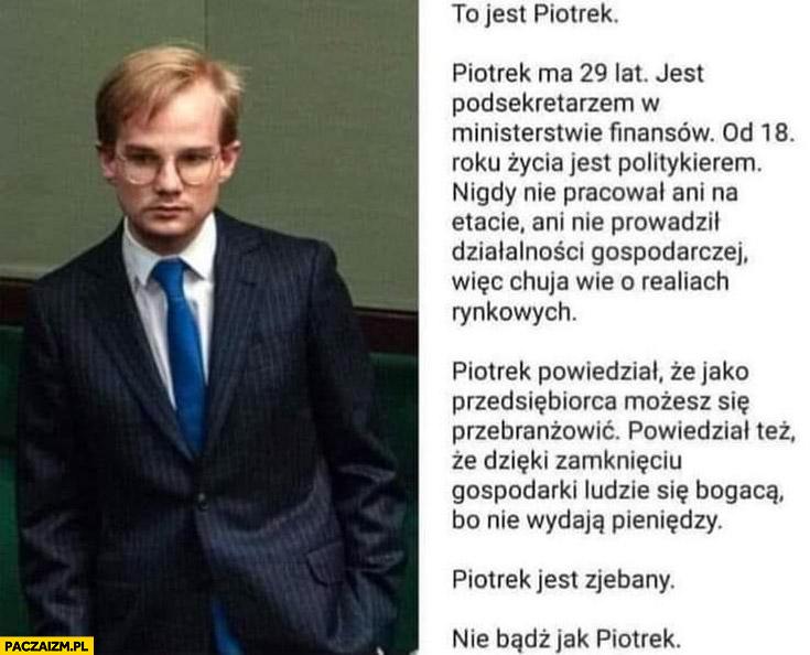 Patkowski to jest Piotrek jest zjebany, nie bądź jak Piotrek