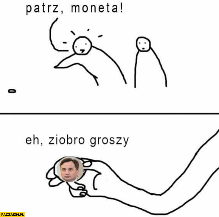 Patrz moneta eh Ziobro groszy zero