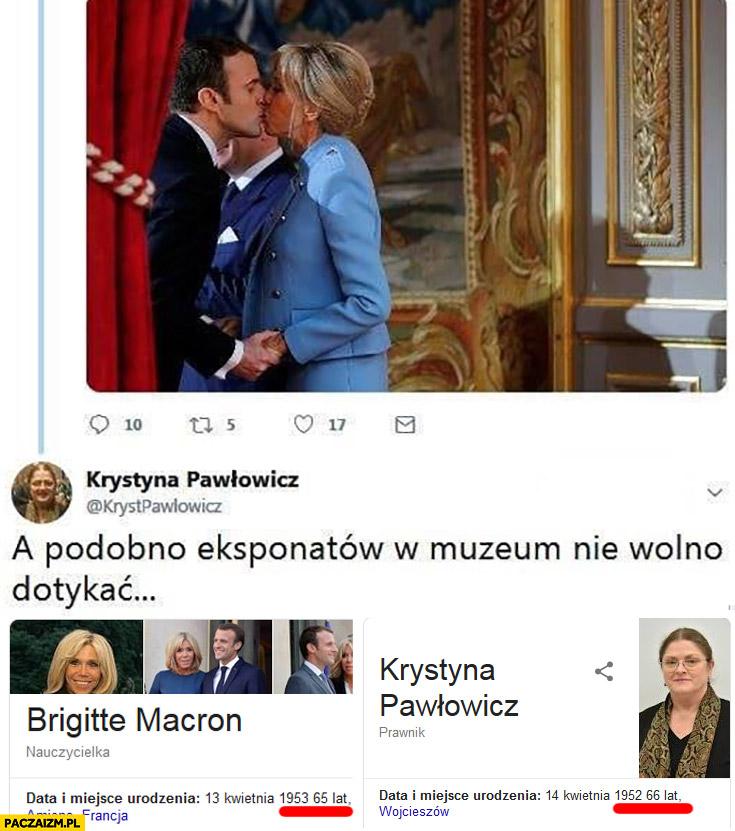 Pawłowicz o Brigitte Macron podobno eksponatów w muzeum nie wolno dotykać a sama jest starsza